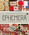 Ephemera: Forever, Always and Now