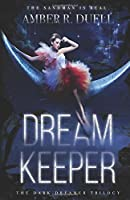 Dream Keeper (The Dark Dreamer Trilogy)