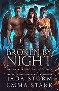Broken by Night