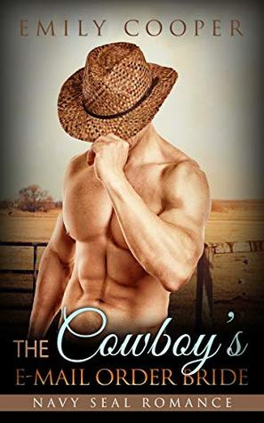 The Cowboy's E-Mail Order Bride (Western Pregnancy Military, #1)