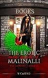 The Erotic Modern Life of Malinalli The Vampire