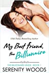 My Best Friend, the Billionaire (The Billionaire Kings #1)