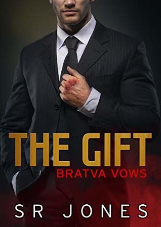 The Gift (Bratva Vows, #1)