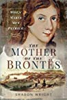 The Mother of the Brontës: When Maria Met Patrick