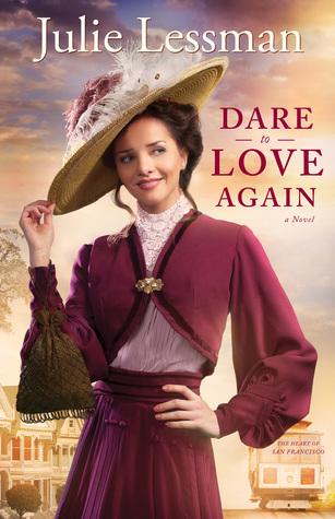 Dare to Love Again by Julie Lessman