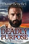 Deadly Purpose (High Sierras, #5)