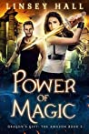 Power of Magic (Dragon's Gift: The Amazon #5)