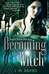 Becoming the Witch (The Rise of Orion #0.5)