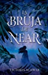 La bruja de Near by Victoria Schwab