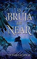 La bruja de Near (La bruja de Near, #1)