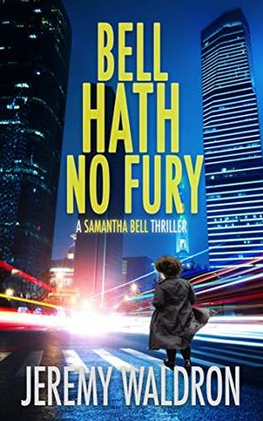 Bell Hath No Fury (A Samantha Bell Mystery Thriller #2)