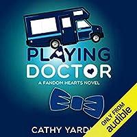 Playing Doctor (Fandom Hearts, #5)