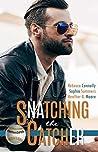 Snatching the Catcher (Belltown Six Pack, #4)