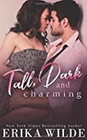 Tall, Dark and Charming (Tall, Dark and Sexy Series) (Volume 1)