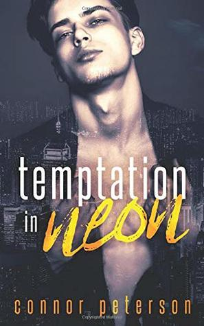 Temptation in Neon (Nightbreak, #1)