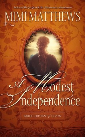A Modest Independence by Mimi Matthews