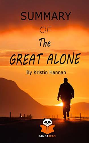 The Great Alone  A Novel - Kristin Hannah