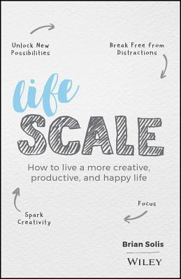 Lifescale by Brian Solis