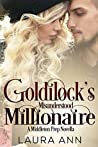 Goldilock's Misunderstood Millionaire (Middleton Prep #9)
