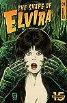Elvira: The Shape of Elvira #1