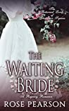 The Waiting Bride (The Returned Lords of Grosvenor Square, #1)