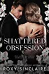 Shattered Obsession (Dark Obsession #3)