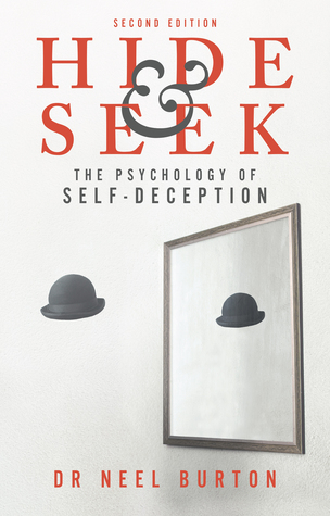 Hide and Seek: The Psychology of Self-Deception (Eudaimonia, #1)