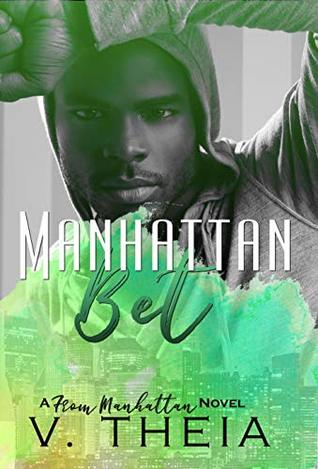 Manhattan Bet (From Manhattan #2)