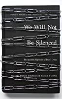 We Will Not Be Silenced: The Academic Repression of Israel's Critics