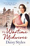 The Wartime Midwives (Wartime Midwives #1)