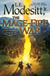 The Mage-Fire War by L.E. Modesitt Jr.