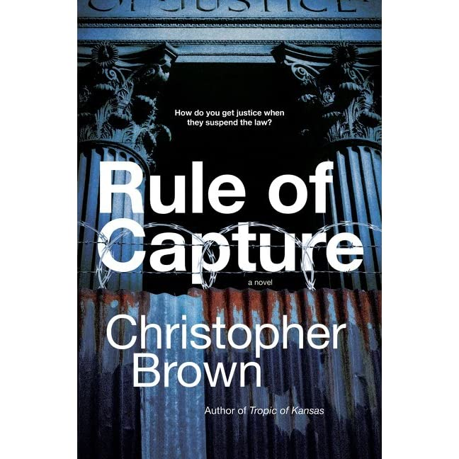 Michael Frasca's review of Rule of Capture: A Novel