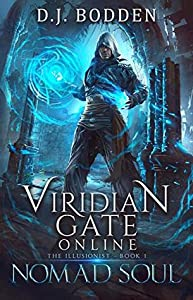 Nomad Soul (Viridian Gate Online: The Illusionist, #1)