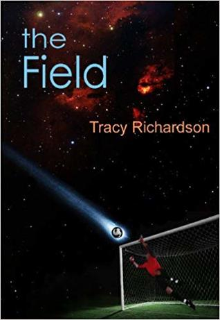 The Field (The Catalysts, #1)