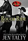 Rough Ride (Brotherhood Protectors World / Out of the Wild Book 3)
