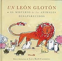 Un león glotón o el misterio de los animales desapareciso