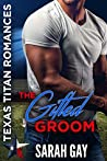 The Gifted Groom (Texas Titan Romances)