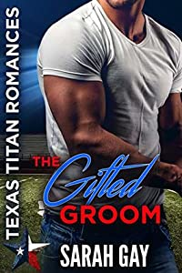 The Gifted Groom (Moore Family Romance, #1)