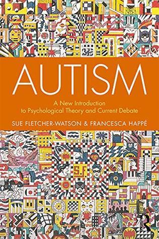 Autism by Francesca Happé