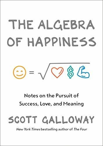 The Algebra Of Happiness  Notes o