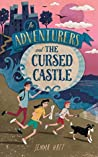 The Adventurers and the Cursed Castle (The Adventurers #1)