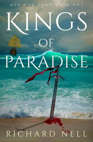 Kings of Paradise by Richard Nell