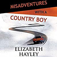 Misadventures with a Country Boy (Misadventures, #18)