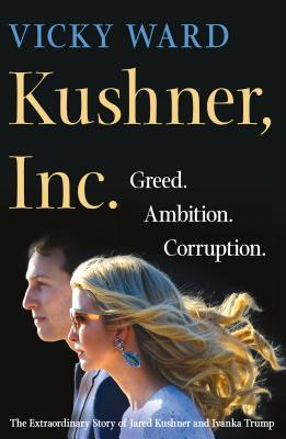 Kushner, Inc.- Greed