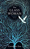 The Glass Woman