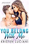 You Belong With Me (Love Drunk, #1)