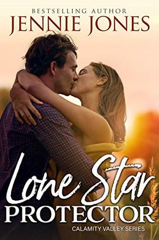 Lone Star Protector (Calamity Valley #2)