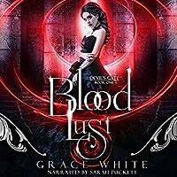 Blood Lust: A Reverse Harem Paranormal Romance (Devil's Gate Book 1)