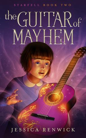 The Guitar of Mayhem by Jessica Renwick