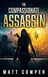 The Compassionate Assassin